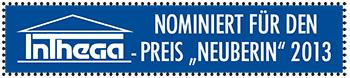 """Nominiert für den INTHEGA-Preis """"Neuberin"""" 2013"""
