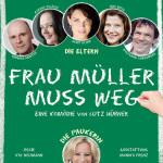 """Plakat """"Frau Müller muss weg"""""""