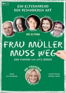 """Plakat """"Frau Müller muss weg"""" 2013"""