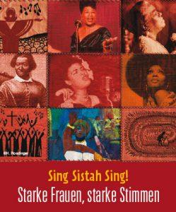 Sing Sistah Sing! (C) H. Roedinger, A. Sauer